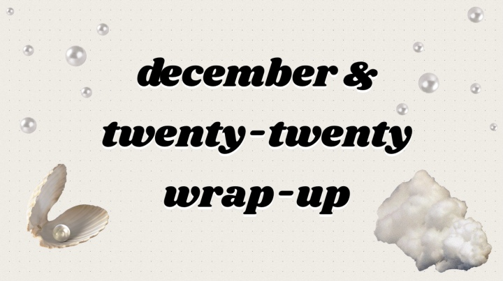 December & 2020Wrap-Up