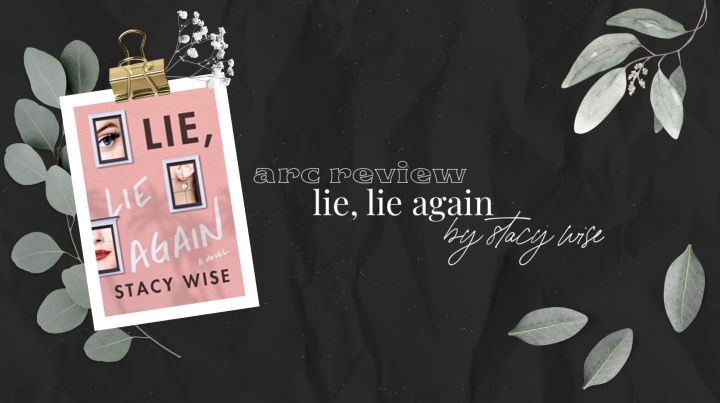 Arc Review: Lie, Lie Again