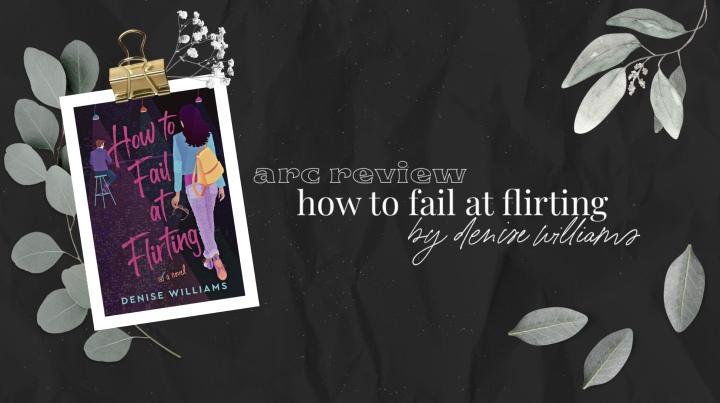 How to Fail atFlirting