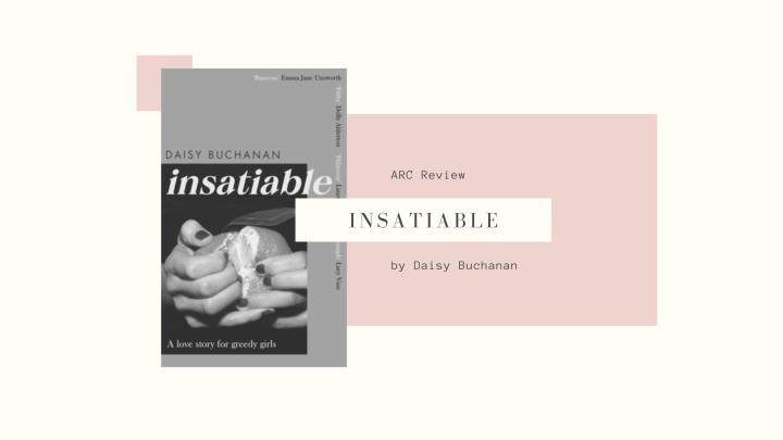 Arc Review: Insatiable