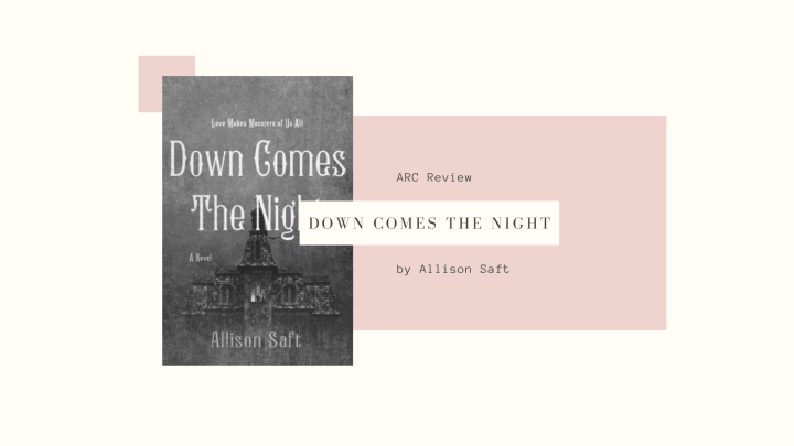 ARC Review: Down Comes the Night