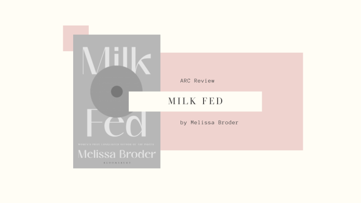 ARC Review: Milk Fed