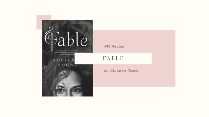 ARC Review: Fable