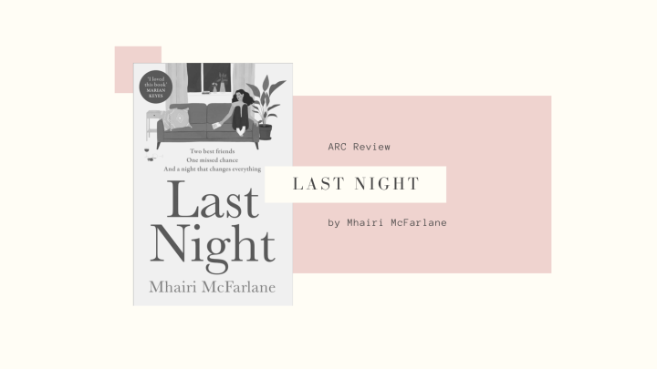 ARC Review: Last Night