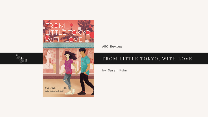ARC Review: From Little Tokyo, withLove