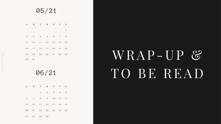 May Wrap-Up & JuneTBR