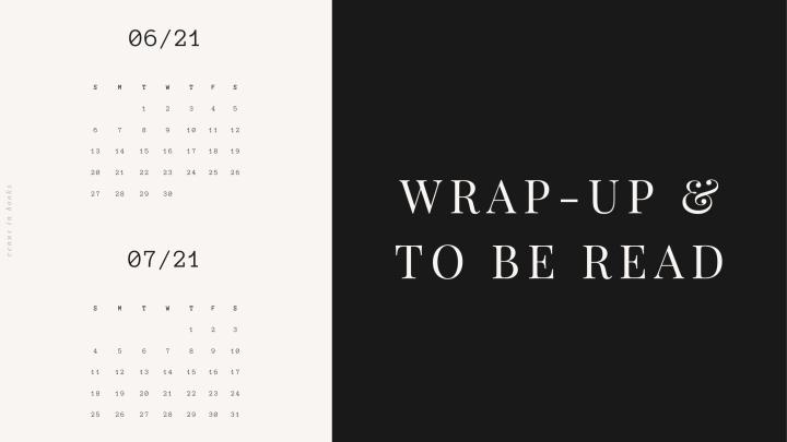 June Wrap-Up & JulyTBR