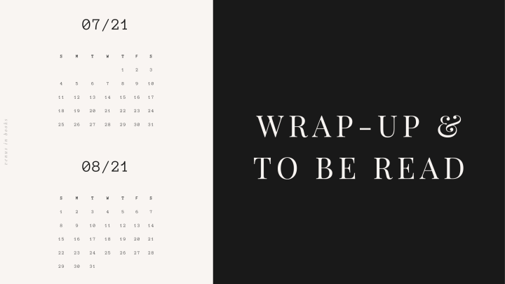 July Wrap-Up & AugustTBR